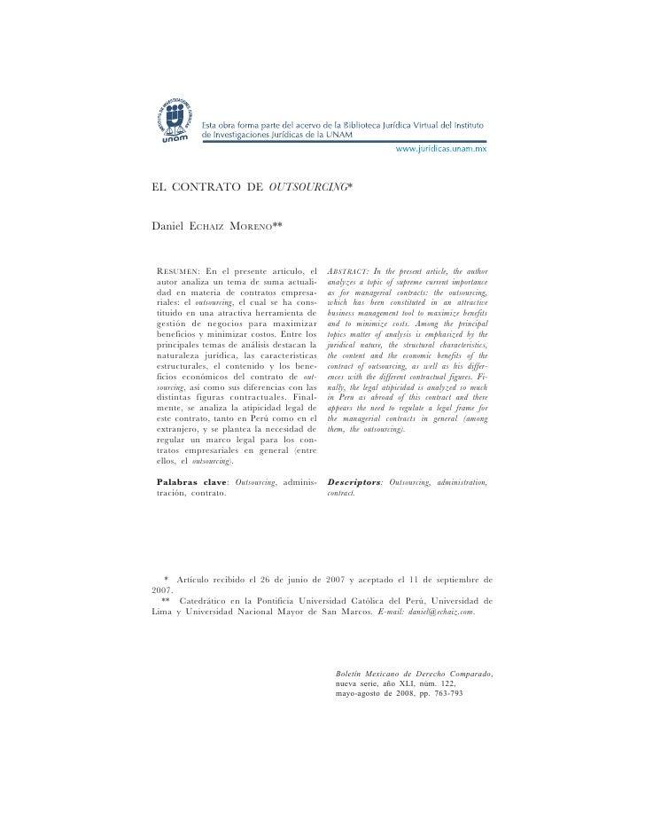 EL CONTRATO DE OUTSOURCING*   Daniel ECHAIZ MORENO**    RESUMEN: En el presente artículo, el          ABSTRACT: In the pre...