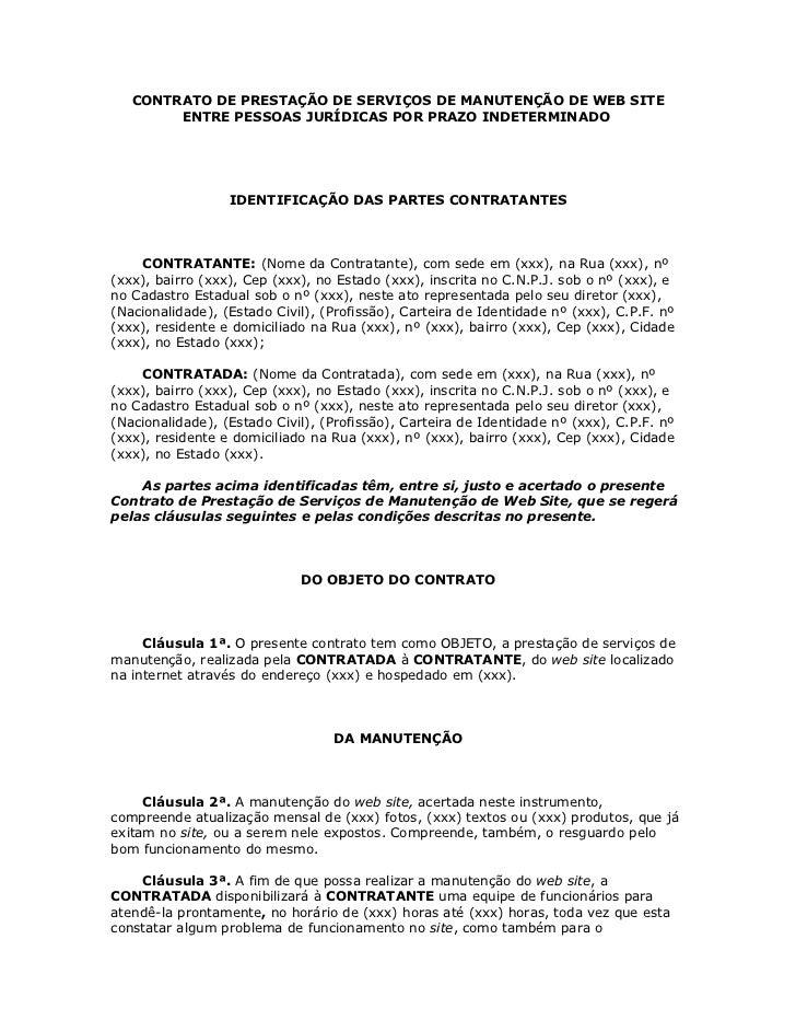 CONTRATO DE PRESTAÇÃO DE SERVIÇOS DE MANUTENÇÃO DE WEB SITE        ENTRE PESSOAS JURÍDICAS POR PRAZO INDETERMINADO        ...