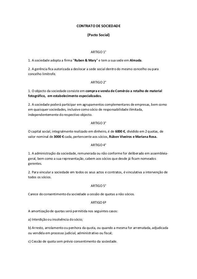 CONTRATO DE SOCIEDADE                                         (Pacto Social)                                           ART...