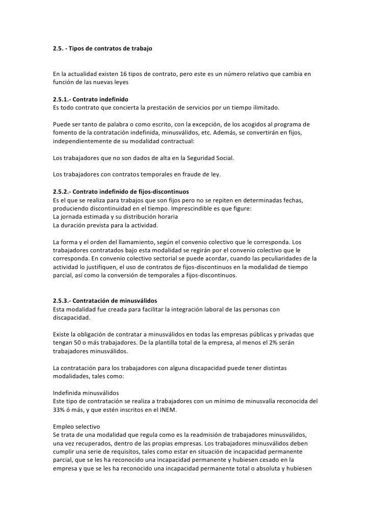 2.5. - Tipos de contratos de trabajoEn la actualidad existen 16 tipos de contrato, pero este es un número relativo que cam...