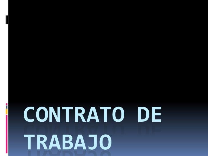 CONTRATO DE TRABAJO<br />