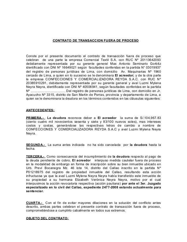 CONTRATO DE TRANSACCION FUERA DE PROCESO  Conste por el presente documento el contrato de transacción fuera de proceso que...