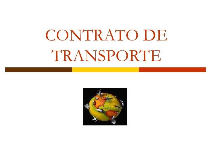 CONTRATO DE  TRANSPORTE