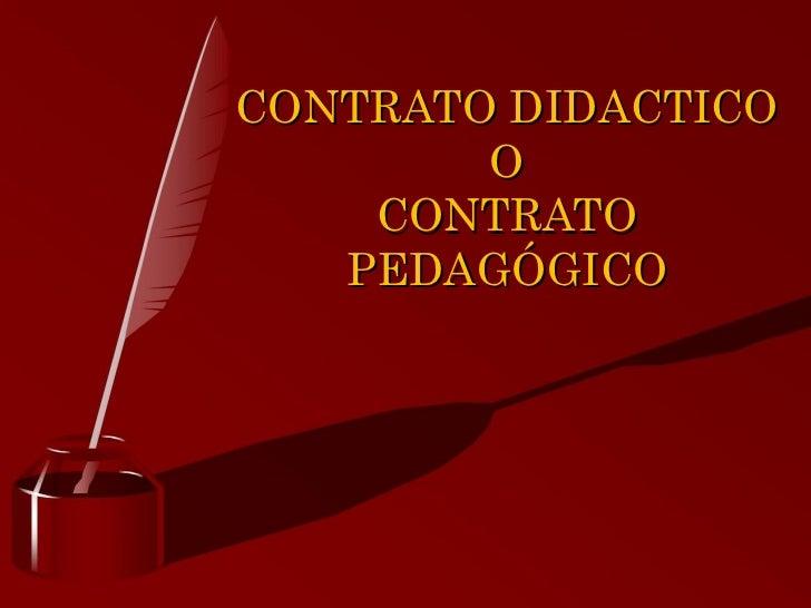 CONTRATO DIDACTICO O CONTRATO PEDAGÓGICO