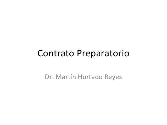 Contrato Preparatorio Dr. Martín Hurtado Reyes