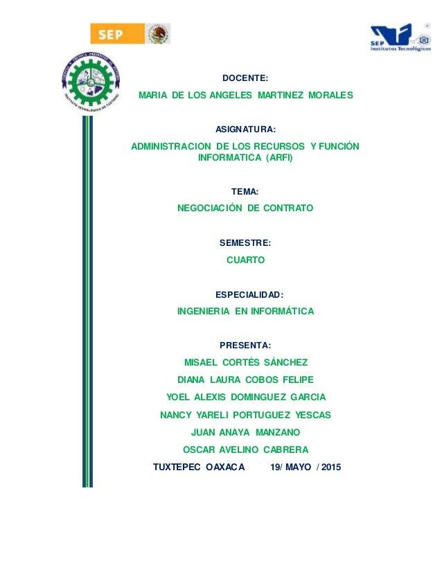 DOCENTE: MARIA DE LOS ANGELES MARTINEZ MORALES ASIGNATURA: ADMINISTRACION DE LOS RECURSOS Y FUNCIÓN INFORMATICA (ARFI) TEM...