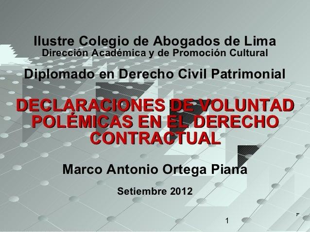 Ilustre Colegio de Abogados de Lima  Dirección Académica y de Promoción CulturalDiplomado en Derecho Civil PatrimonialDECL...