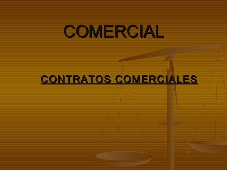 COMERCIALCONTRATOS COMERCIALES