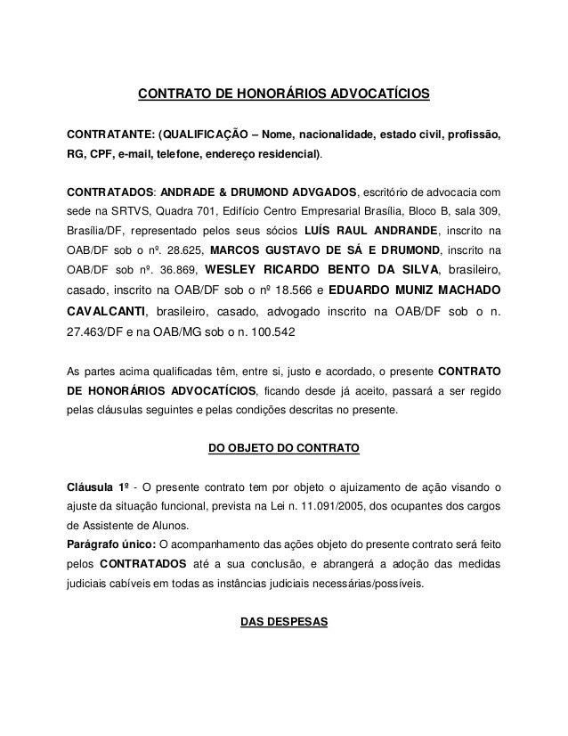 CONTRATO DE HONORÁRIOS ADVOCATÍCIOS CONTRATANTE: (QUALIFICAÇÃO – Nome, nacionalidade, estado civil, profissão, RG, CPF, e-...