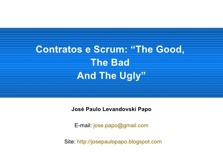 Contratos e Scrum: The Good, The Bad and The Ugly