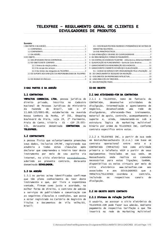 TELEXFREE – REGULAMENTO GERAL DE CLIENTES E                                  DIVULGADORES DE PRODUTOSSumárioI-DAS PARTES E...
