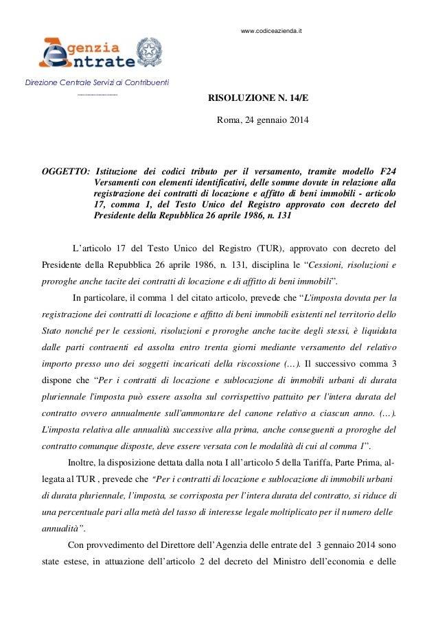 www.codiceazienda.it  Direzione Centrale Servizi ai Contribuenti ___________  RISOLUZIONE N. 14/E Roma, 24 gennaio 2014  O...