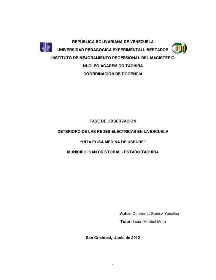 REPÚBLICA BOLIVARIANA DE VENEZUELA  UNIVERSIDAD PEDAGOGICA EXPERIMENTALLIBERTADORINSTITUTO DE MEJORAMIENTO PROFESIONAL DEL...