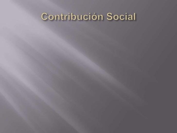 Contribución Social<br />