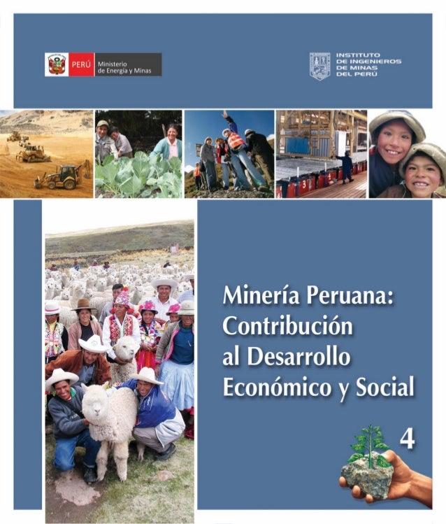 Minería Peruana: Contribución al Desarrollo Económico y Social 1