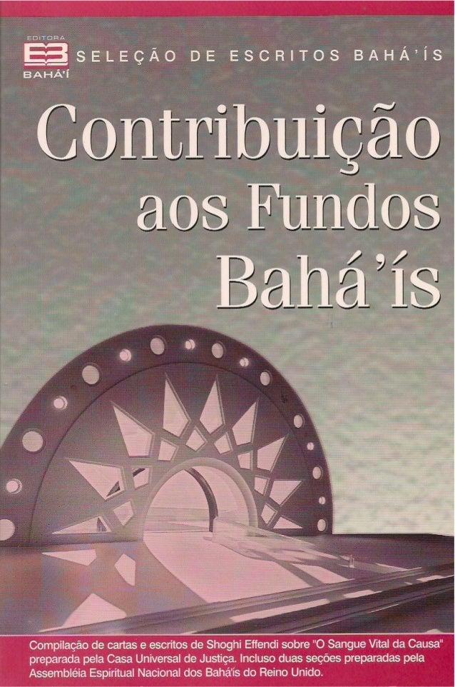 CONTRIBUIÇÃO AOS FUNDOS BAHÁ''ÍS  I