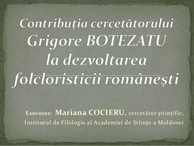 Contribuția lui Grigore Botezatu la valorificarea folcristicii romane