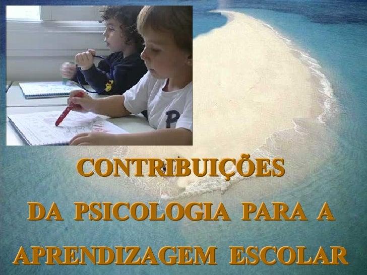 Contribuições da psicologia