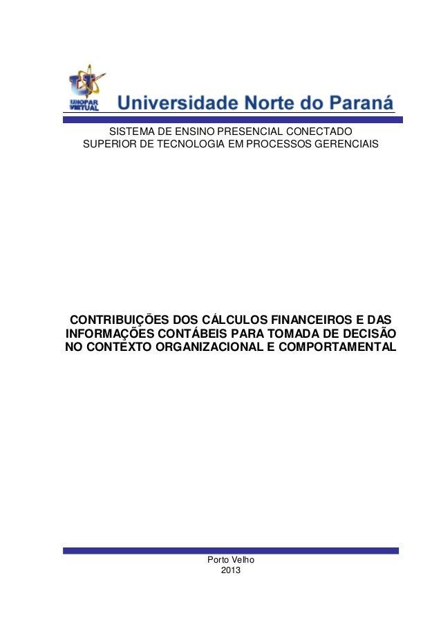 SISTEMA DE ENSINO PRESENCIAL CONECTADO SUPERIOR DE TECNOLOGIA EM PROCESSOS GERENCIAIS  CONTRIBUIÇÕES DOS CÁLCULOS FINANCEI...