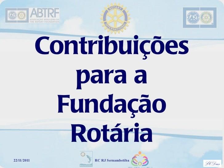 Porque contribuir para a Fundação Rotária
