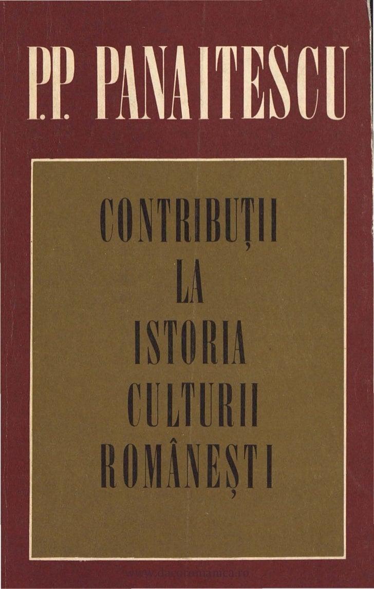 Contribuţii la istoria culturii româneşti  -  Petre P. Panaitescu