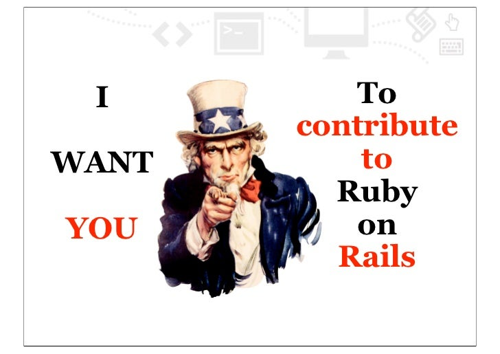 I        To       contributeWANT       to         RubyYOU       on         Rails