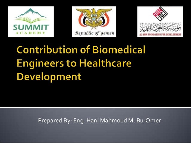 Contribution of biomedical engineers to healthcare development