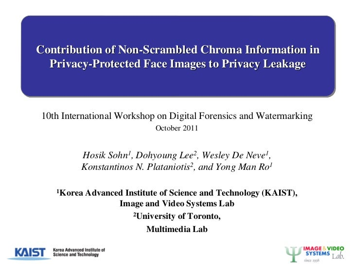 Contribution of Non-Scrambled Chroma Information in  Privacy-Protected Face Images to Privacy Leakage10th International Wo...