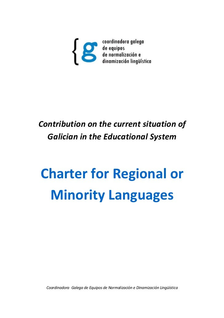 Contribution on the current situation of  Galician in the Educational SystemCharter for Regional or Minority Languages  Co...