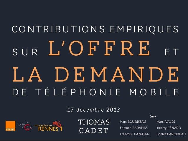Contributions empiriques sur l'offre et la demande de téléphonie mobile