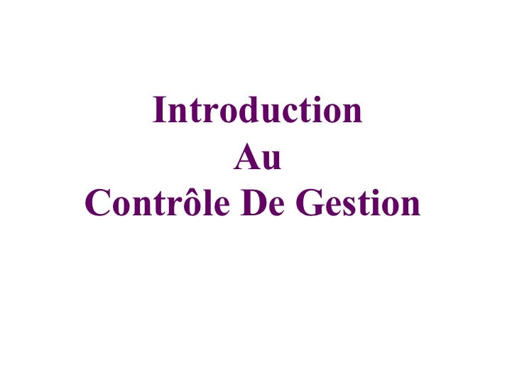 Introduction        AuContrôle De Gestion