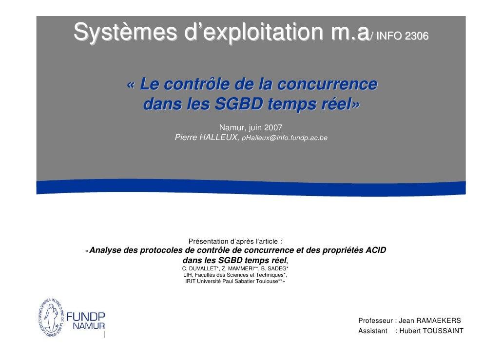 Systèmes d'exploitation m.a/ INFO 2306            « Le contrôle de la concurrence             dans les SGBD temps réel»   ...