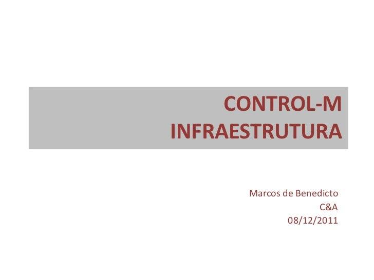 CONTROL-MINFRAESTRUTURA      Marcos de Benedicto                    C&A              08/12/2011