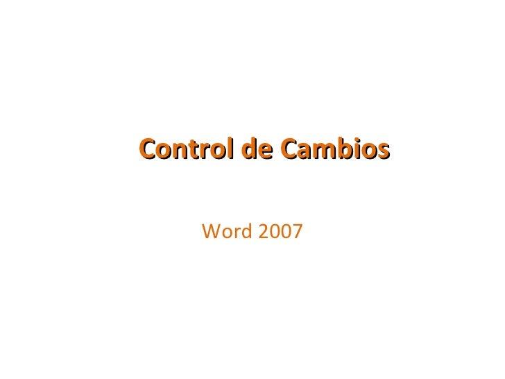 Control de Cambios  Word 2007