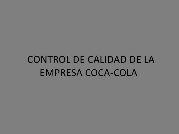 Control de calidad de la empresa coca cola