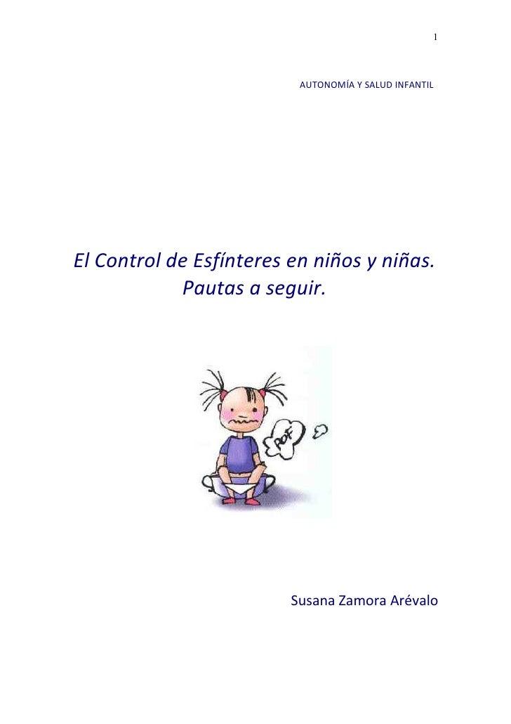1                              AUTONOMÍA Y SALUD INFANTIL     El Control de Esfínteres en niños y niñas.             Pauta...