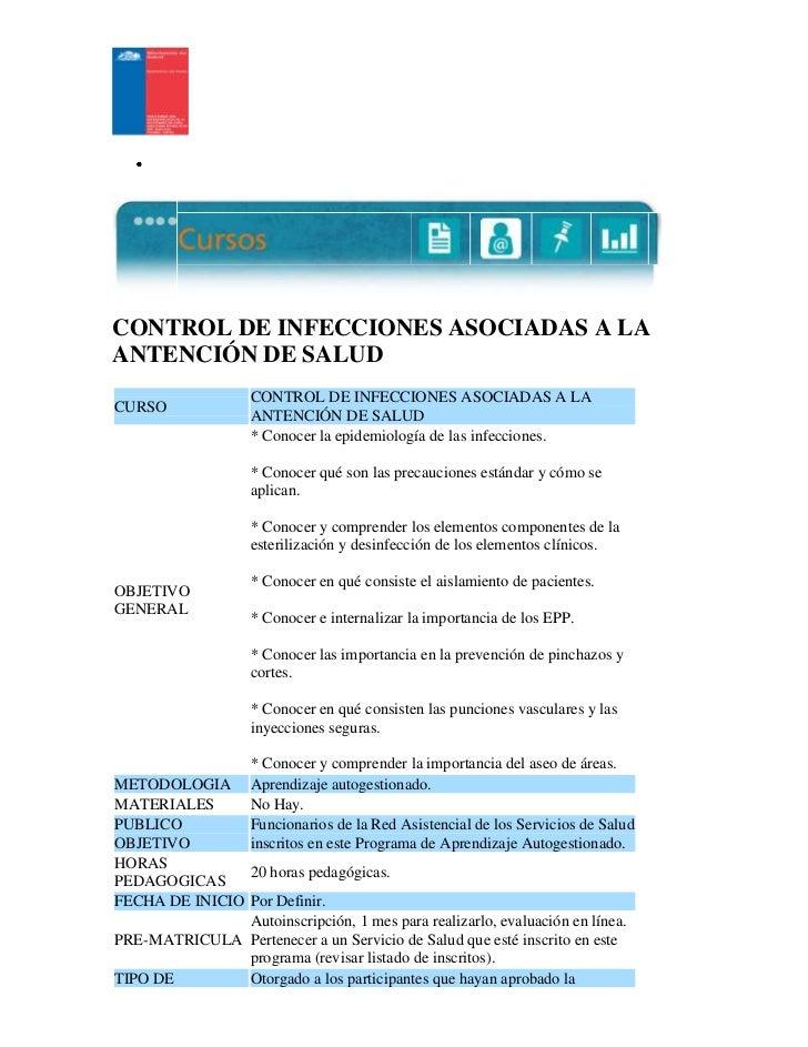 Principio del formulario<br /> <br />CONTROL DE INFECCIONES ASOCIADAS A LA ANTENCIÓN DE SALUDCURSOCONTROL DE INFECCIONES A...