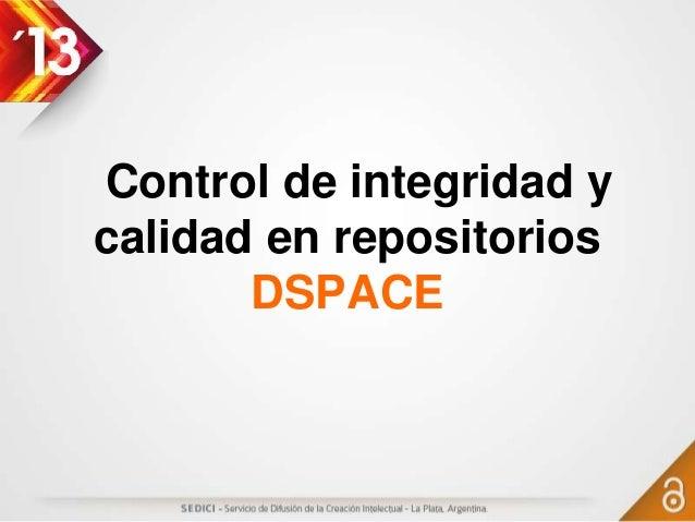 Control de integridad y calidad en repositorios DSpace