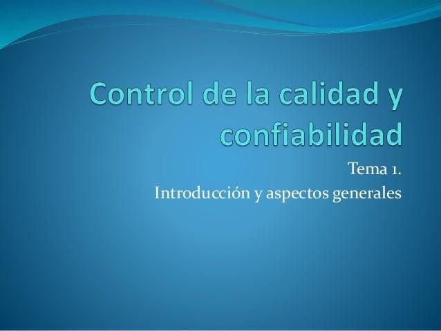Tema 1. Introducción y aspectos generales