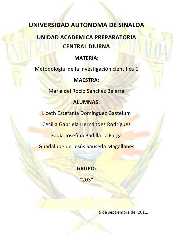-1241838-942325UNIVERSIDAD AUTONOMA DE SINALOA<br />UNIDAD ACADEMICA PREPARATORIA CENTRAL DIURNA<br />MATERIA:<br />Metodo...