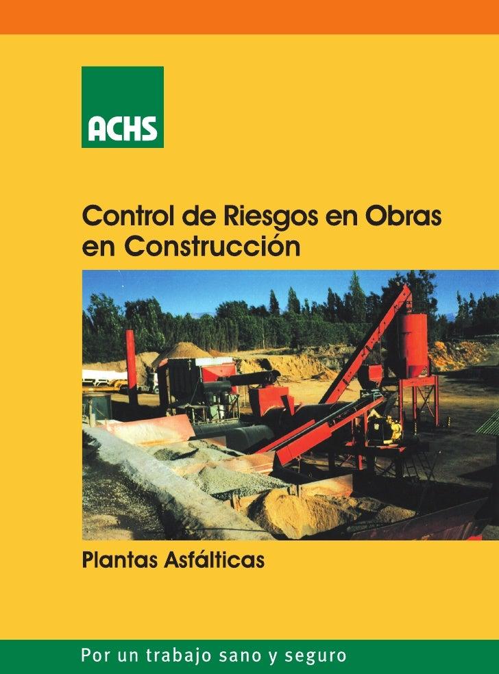 PREVENCION  DE RIESGOS ENPLANTAS ASFALTICAS             Preparado por :                                Ingeniería y Capaci...