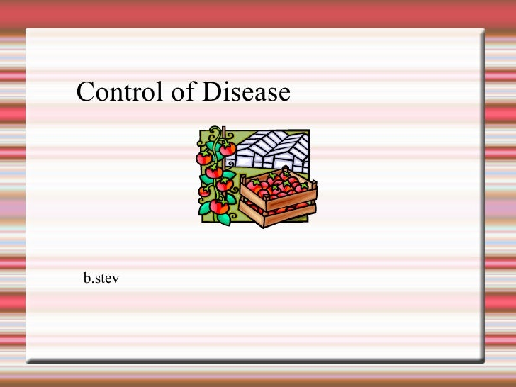 Control of Disease in Plants