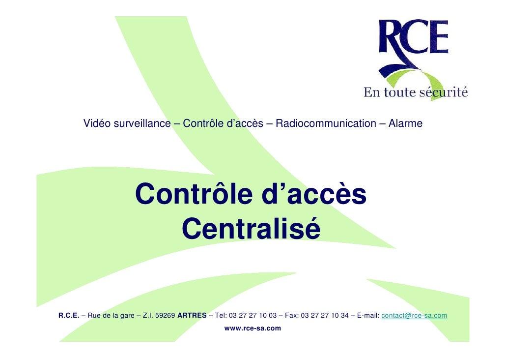 RCE: solution de Controle d'accès centralisé