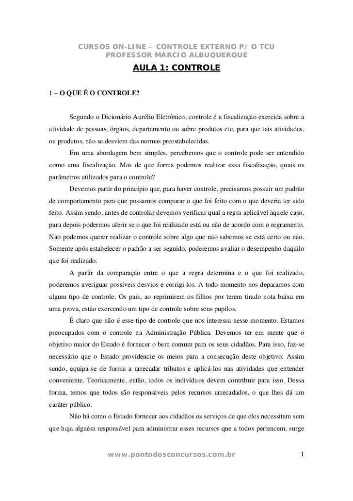 CURSOS ON-LINE – CONTROLE EXTERNO P/ O TCU               PROFESSOR MÁRCIO ALBUQUERQUE                              AULA 1:...
