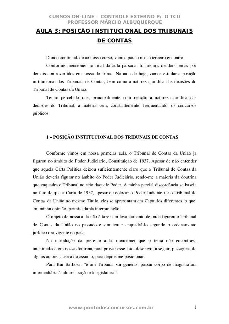 CURSOS ON-LINE – CONTROLE EXTERNO P/ O TCU              PROFESSOR MÁRCIO ALBUQUERQUE AULA 3: POSIÇÃO INSTITUCIONAL DOS TRI...