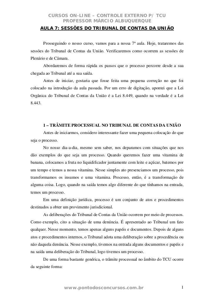 CURSOS ON-LINE – CONTROLE EXTERNO P/ TCU               PROFESSOR MÁRCIO ALBUQUERQUE     AULA 7: SESSÕES DO TRIBUNAL DE CON...
