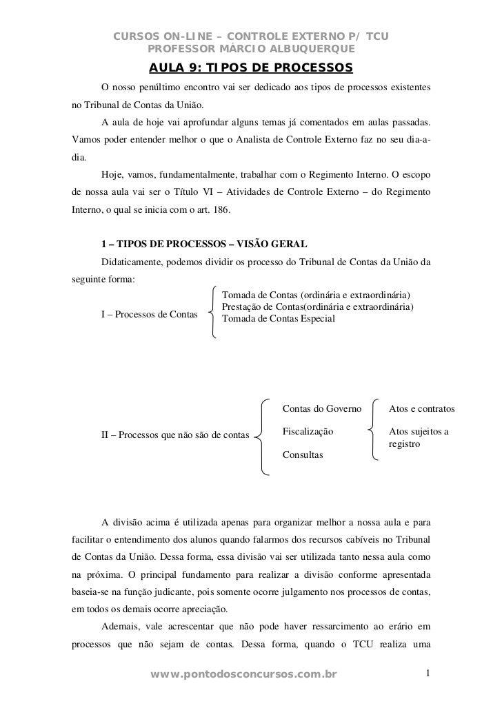 CURSOS ON-LINE – CONTROLE EXTERNO P/ TCU              PROFESSOR MÁRCIO ALBUQUERQUE                   AULA 9: TIPOS DE PROC...