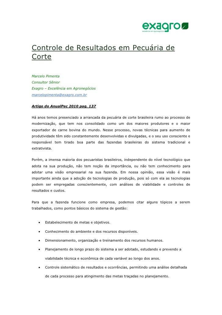 Controle de Resultados em Pecuária deCorteMarcelo PimentaConsultor SêniorExagro – Excelência em Agronegóciosmarcelopimenta...
