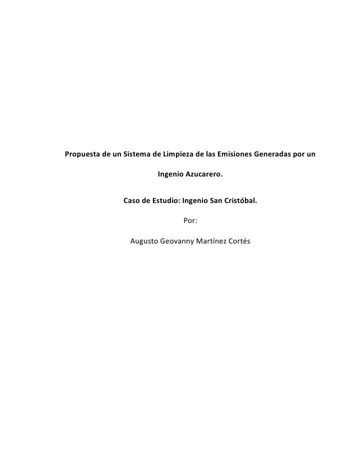 Propuesta de un Sistema de Limpieza de las Emisiones Generadas por un                            Ingenio Azucarero.       ...