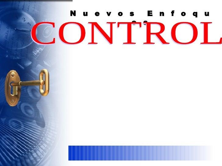 N  u  e  v  o  s  E  n  f  o  q  u  e  s  CONTROL